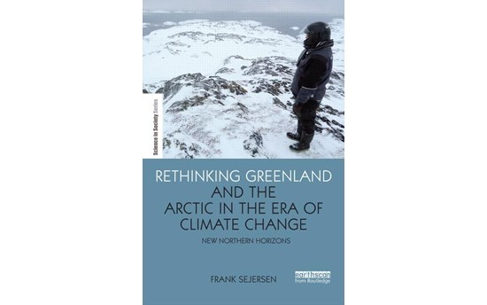 Publication F. Sejersen Rethinking Greenland and the Arctic