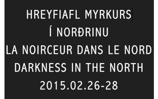 Darkness in the north Conference